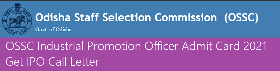 OSSC Industrial Promotion Officer Admit Card