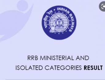 RRB Ministerial and Isolated Result